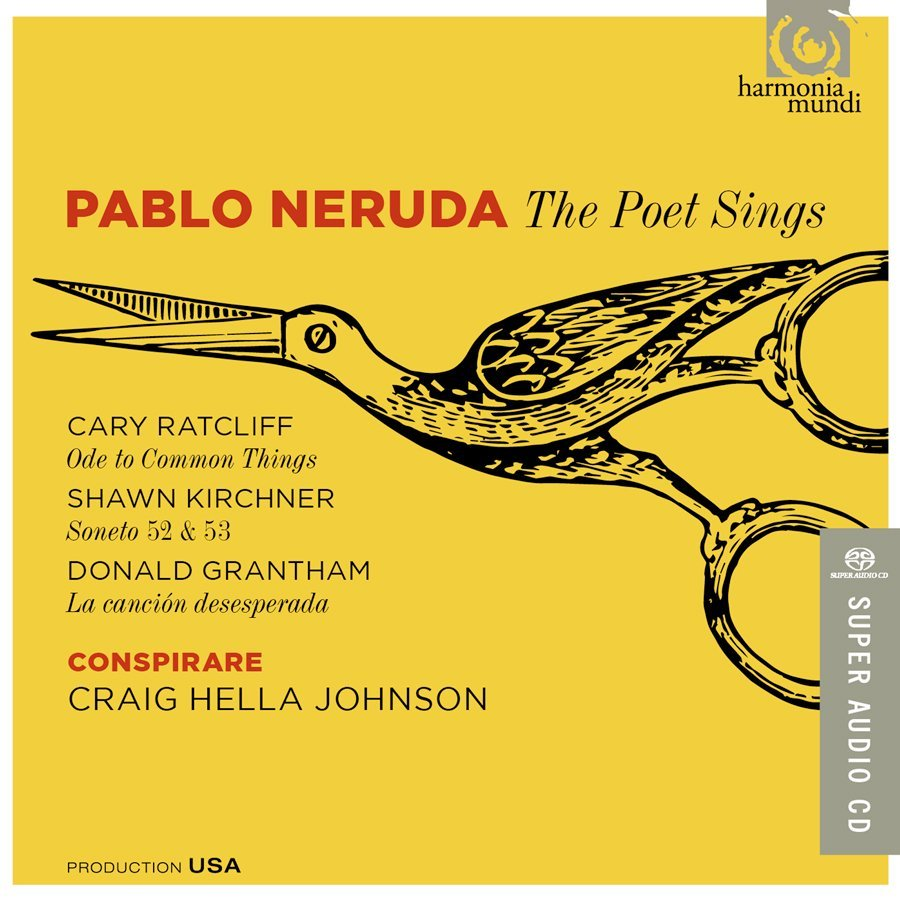 Pablo Neruda The Poet Sings 2016 Grammy Nominated